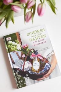 Neuerscheinung von Gut und Schön: Schönes aus dem Garten mit Liebe verschenkt, ein Buch mit Ideen zu Geschenken aus der Natur
